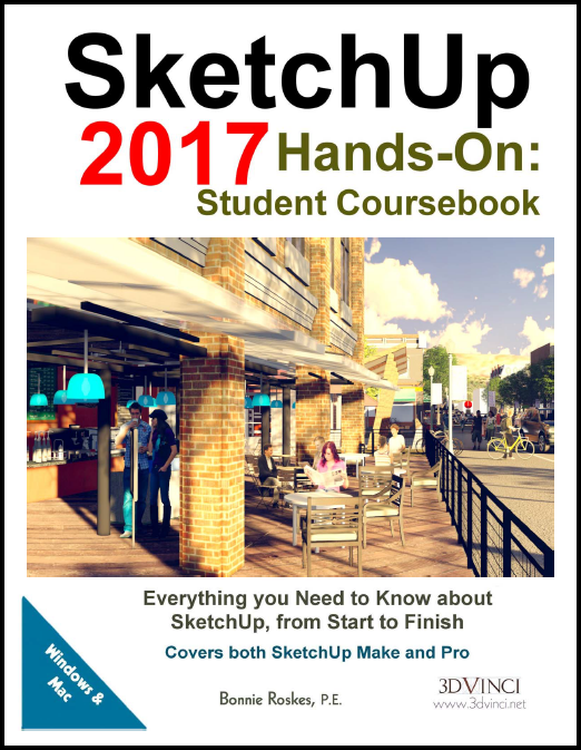 SketchUp 2017 Hands-On: Student Coursebook (color printed)