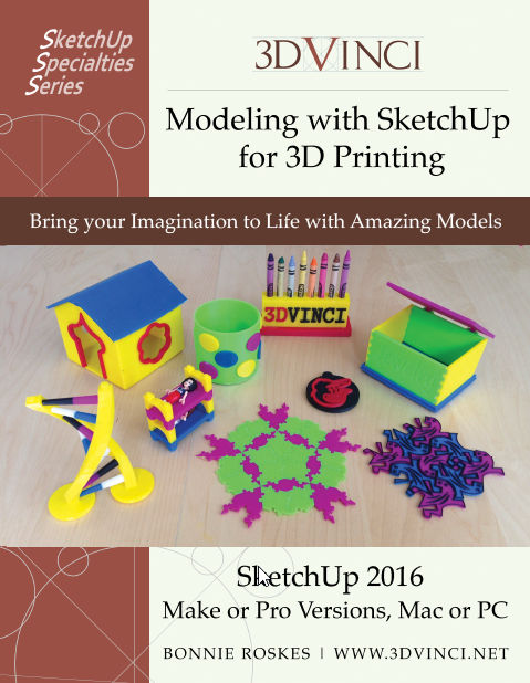 Modeling with SketchUp for 3D Printing, Printed