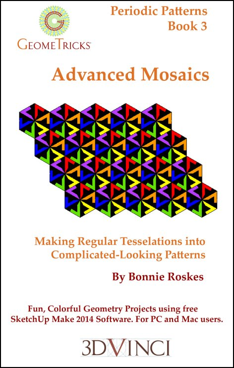 Advanced Mosaics, GeomeTricks Periodic Patterns Book 3 (PDF)
