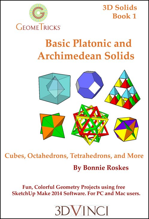 Basic Platonic and Archimedean Solids, GeomeTricks 3D Solids Book 1 (PDF)