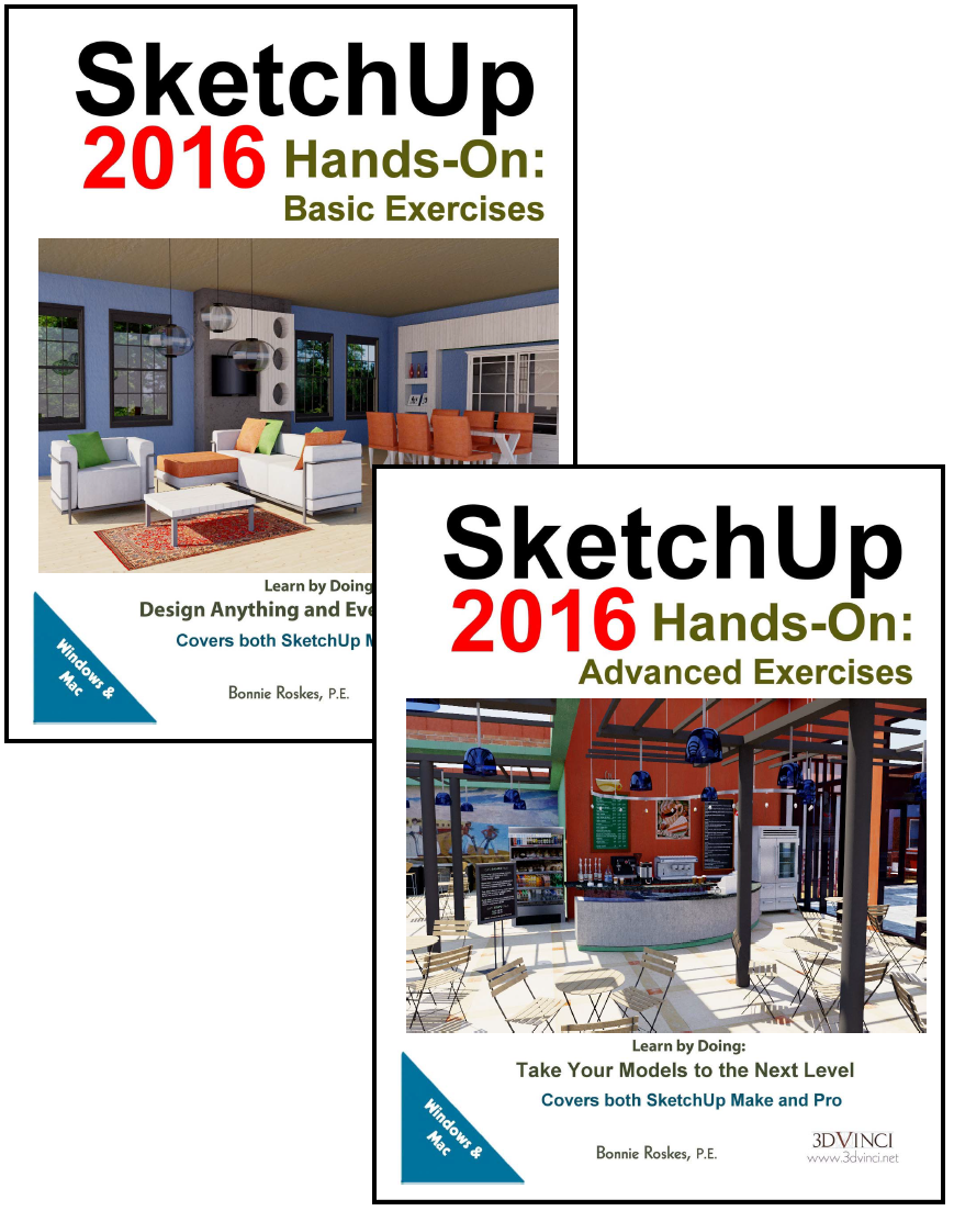 SketchUp 2016 Hands-On: Basic and Advanced Exercises (color printed)