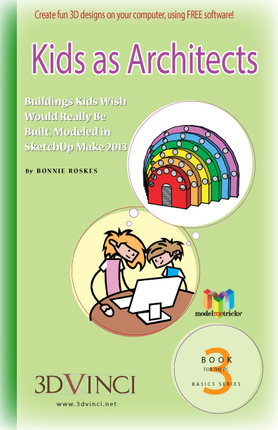 ModelMetricks Basics Series Book 3: Kids as Architects (PDF)