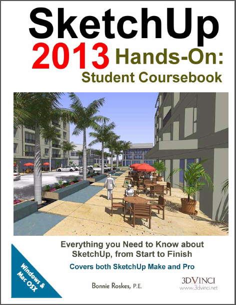 SketchUp 2013 Hands-On: Student Coursebook (PDF)