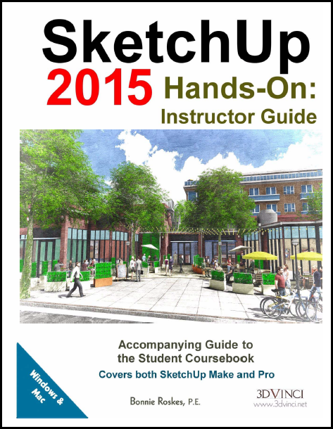 SketchUp 2015 Hands-On: Instructor Guide (color printed)