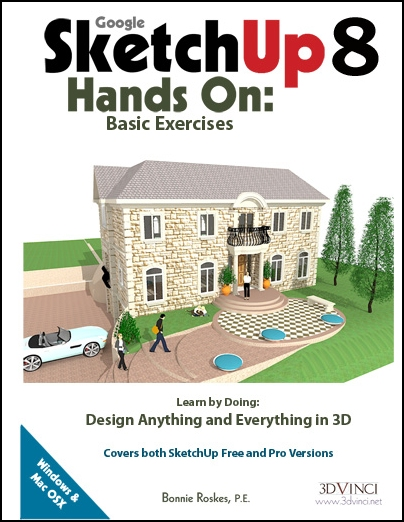 Google SketchUp 8 Hands-On: Basic Exercises (e-book)