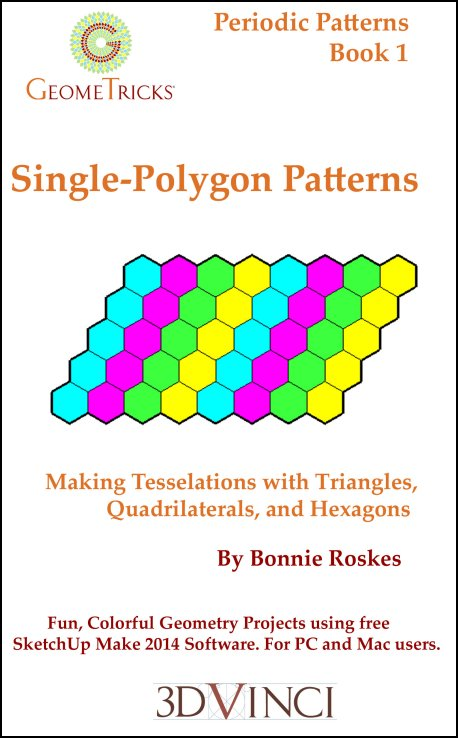 Single-Polygon Patterns, GeomeTricks Periodic Patterns Book 1 (PDF)