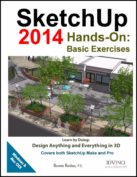 SketchUp 2014 Hands-On: Basic Exercises (color printed)