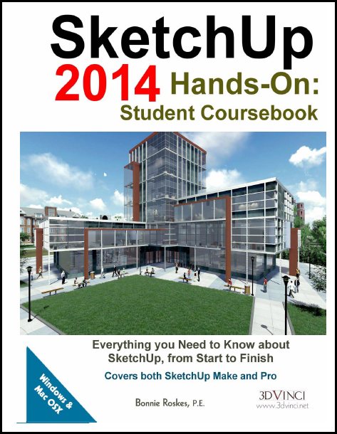 SketchUp 2014 Hands-On: Student Coursebook (PDF)