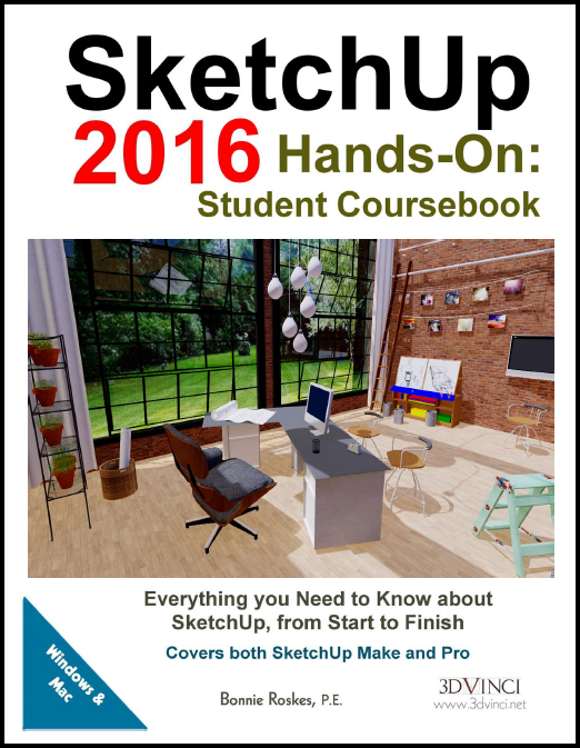 SketchUp 2016 Hands-On: Student Coursebook (color printed)
