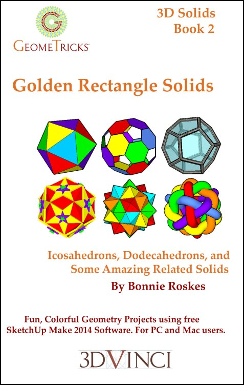 Golden Rectangle Solids, GeomeTricks 3D Solids Book 2 (PDF)