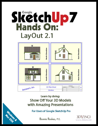Google SketchUp 7 Hands-On: LayOut 2.1 (printed)