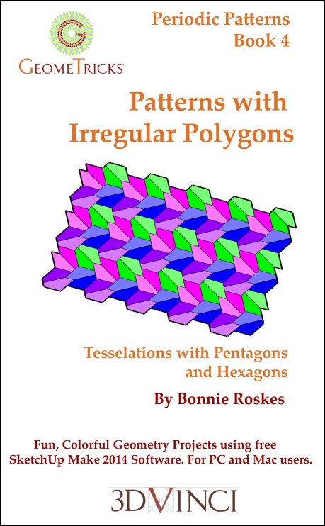 Patterns with Irregular Polygons, GeomeTricks Periodic Patterns Book 4 (PDF)