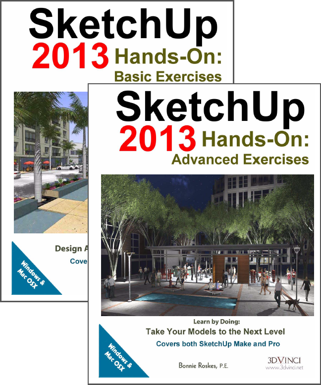 SketchUp 2013 Hands-On: Basic and Advanced Exercises (color printed)
