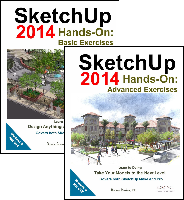 SketchUp 2014 Hands-On: Basic and Advanced Exercises (color printed)