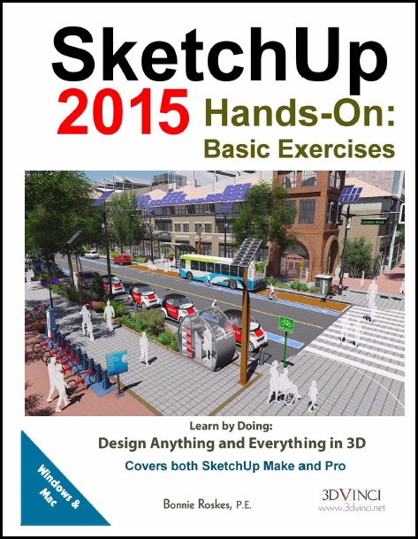 SketchUp 2015 Hands-On: Basic Exercises (color printed)